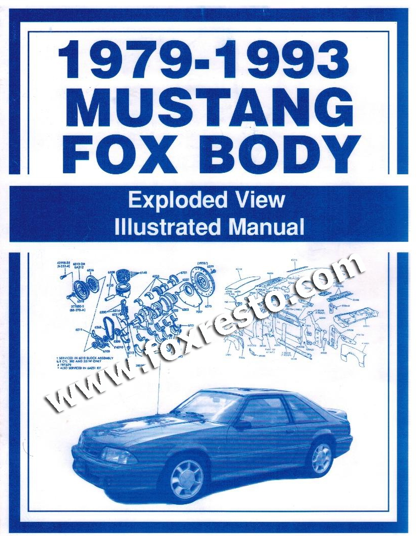 Magnificent 1979 93 Ford Mustang Fox Body Exploded View Illustrated Manual Wiring Cloud Hemtegremohammedshrineorg