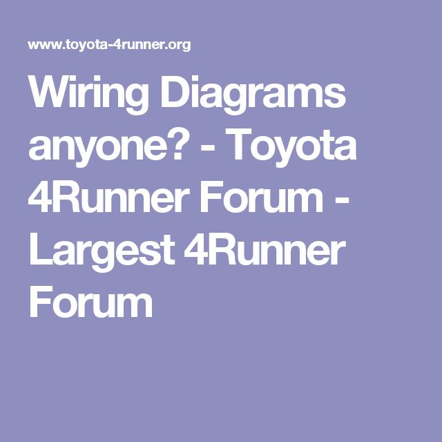 Remarkable Wiring Diagrams Anyone Toyota 4Runner Forum Largest 4Runner Wiring Cloud Monangrecoveryedborg