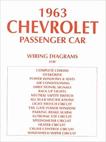 Astonishing 1963 Chevy Wiring Diagram Manual Reprint Impala Ss Bel Air Biscayne Wiring Cloud Filiciilluminateatxorg
