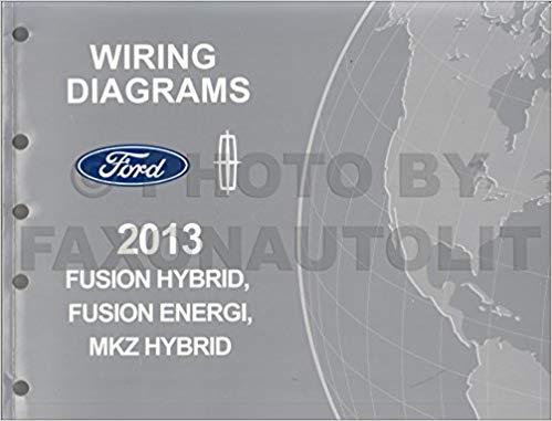 Surprising 2013 Ford Fusion Hybrid Energi Lincoln Mkz Hybrid Service Wiring Wiring Cloud Inklaidewilluminateatxorg