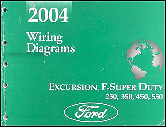 Brilliant 2004 Ford Excursion Super Duty F250 550 Wiring Diagram Manual Original Wiring Cloud Cranvenetmohammedshrineorg