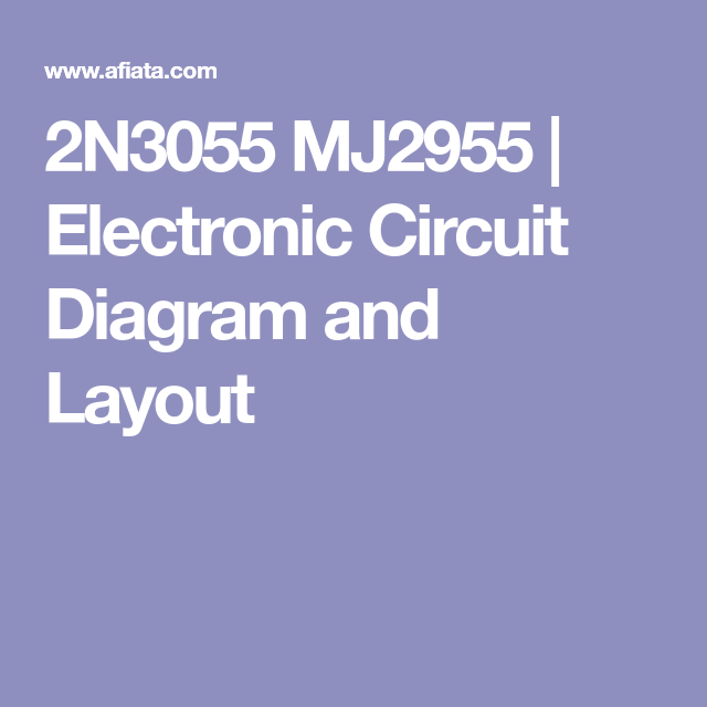Superb 2N3055 Mj2955 Electronic Circuit Diagram And Layout Amplifier In Wiring Cloud Ymoonsalvmohammedshrineorg