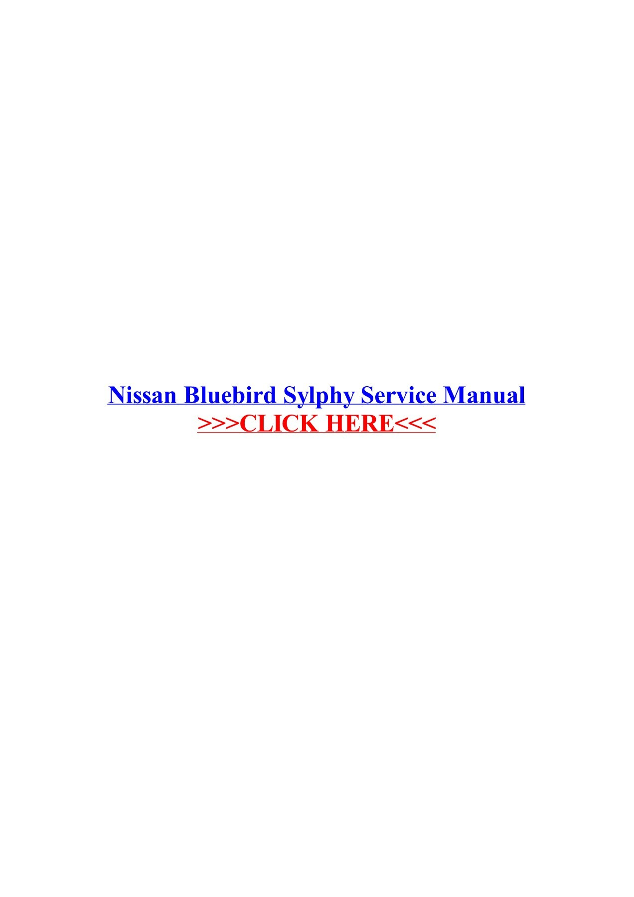 Amazing Nissan Bluebird Sylphy Service Manual Wordpress Com Pages 1 3 Wiring Cloud Filiciilluminateatxorg