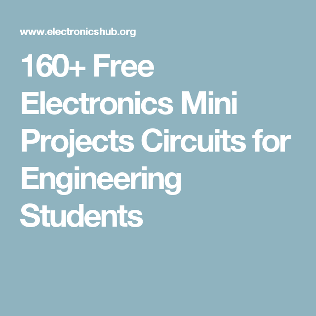 Enjoyable 160 Free Electronics Mini Projects Circuits For Engineering Wiring Cloud Onicaxeromohammedshrineorg