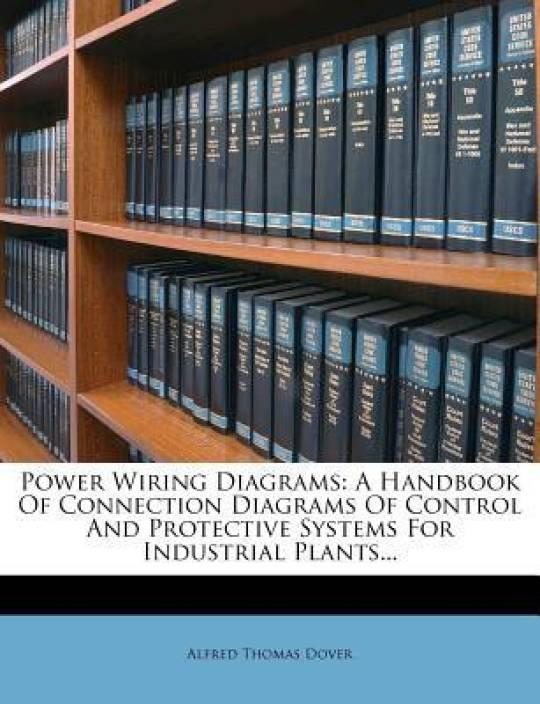 Pleasing Power Wiring Diagrams A Handbook Of Connection Diagrams Of Control Wiring Cloud Icalpermsplehendilmohammedshrineorg