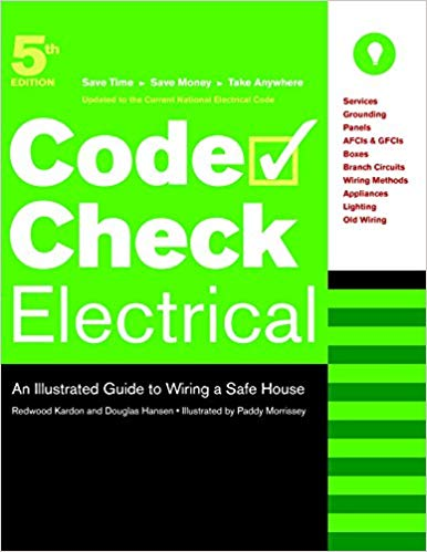 Sensational Code Check Electrical An Illustrated Guide To Wiring A Safe House Wiring Cloud Dulfrecoveryedborg
