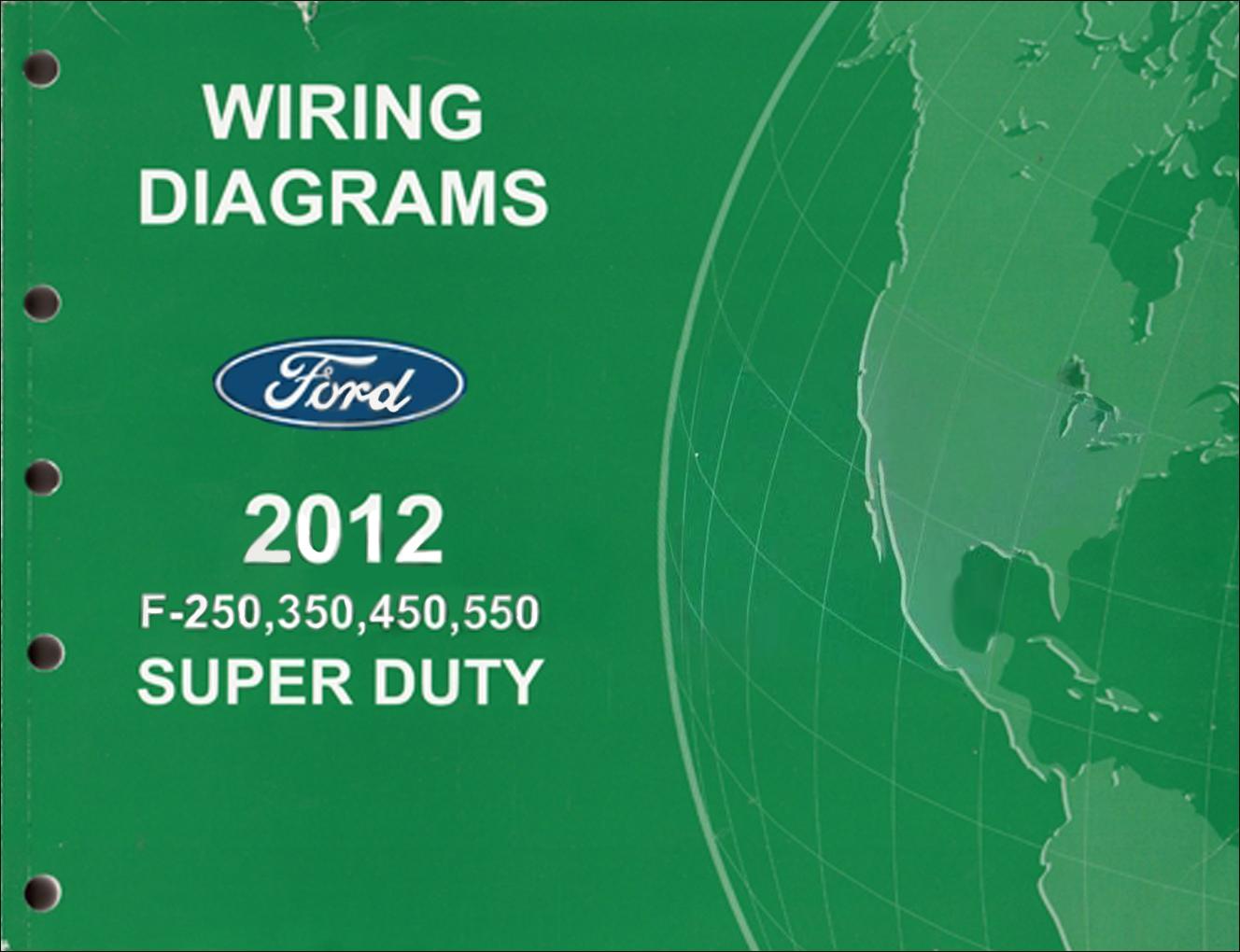 Outstanding 2012 Ford F 250 Thru 550 Super Duty Wiring Diagram Manual Original Wiring Cloud Licukaidewilluminateatxorg