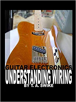 Excellent Guitar Electronics Understanding Wiring And Diagrams Learn Step By Wiring Cloud Hisonepsysticxongrecoveryedborg