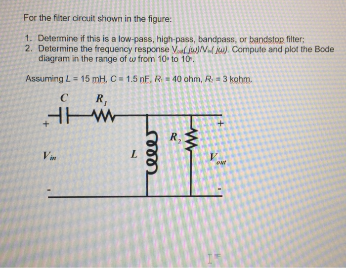 Prime Solved For The Filter Circuit Shown In The Figure 1 Det Wiring Cloud Licukaidewilluminateatxorg