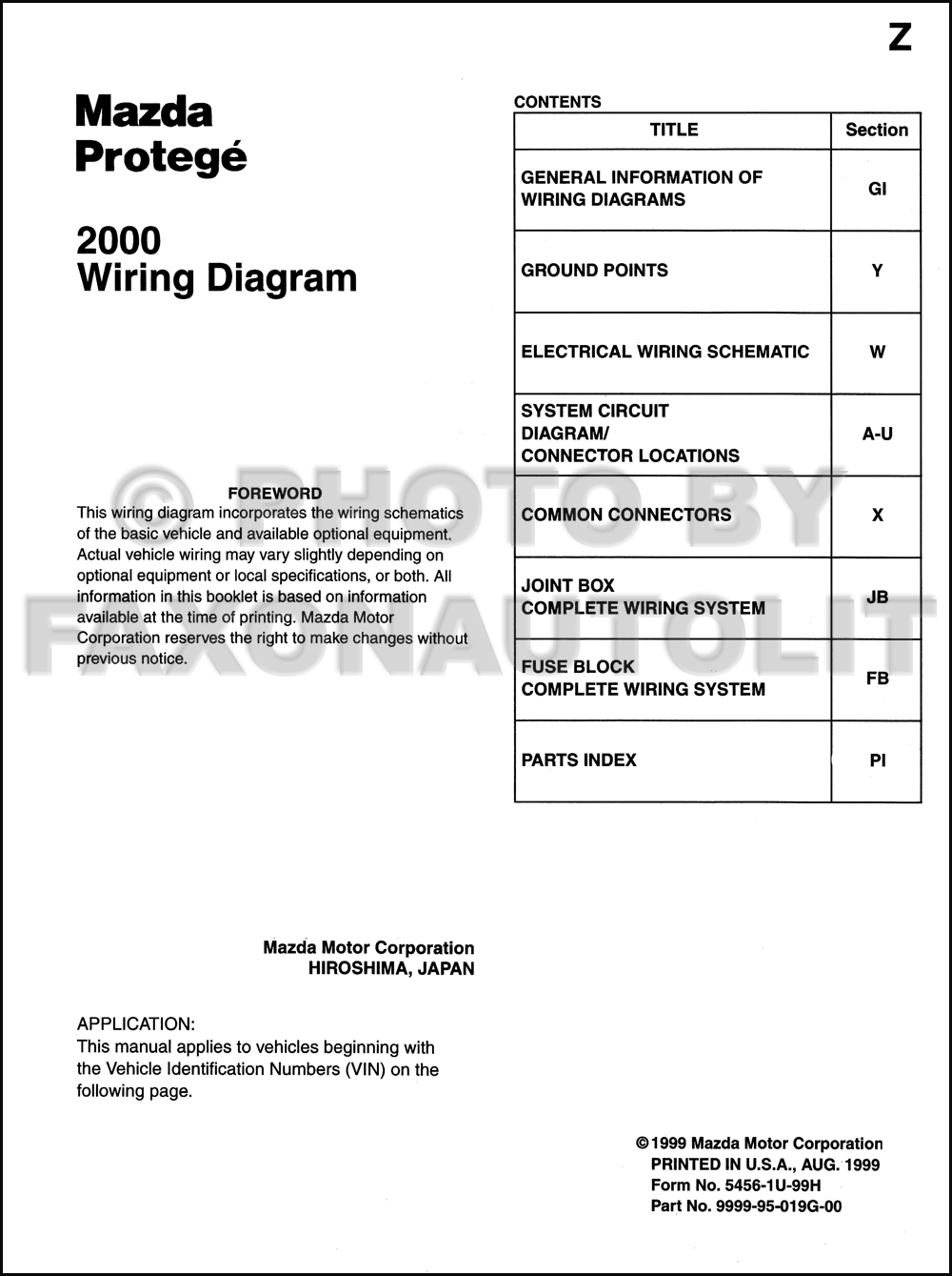 Stupendous Stereo Wiring Diagram 1999 Mazda Protege Wiring Library Wiring Cloud Eachirenstrafr09Org