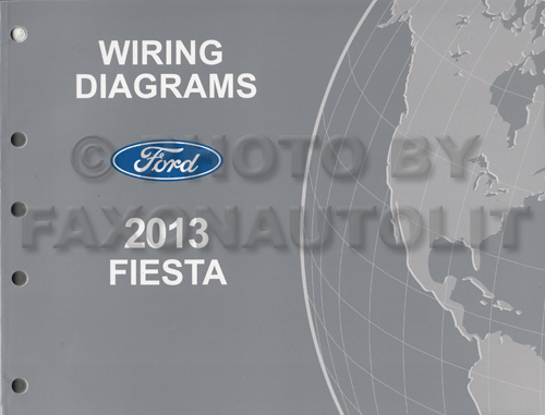 Miraculous 2013 Ford Fiesta Wiring Diagram Manual Original Wiring Cloud Intelaidewilluminateatxorg