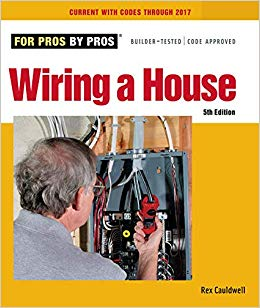 Pleasing Wiring A House 5Th Edition For Pros By Pros Amazon Co Uk Rex Wiring Cloud Gufailluminateatxorg